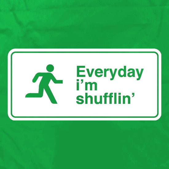 Everyday I'm Shufflin' Apron