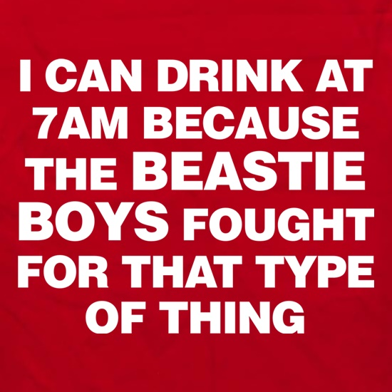 I Can Drink At 7am Because The Beastie Boys Fought For That Type Of Thing Apron