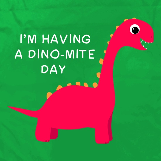 I'm Having A Dino-Mite Day Apron