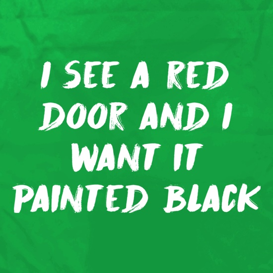 I See A Red Door And I Want It Painted Black Apron