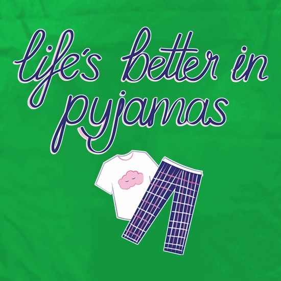 Life's Better In Pyjamas Apron