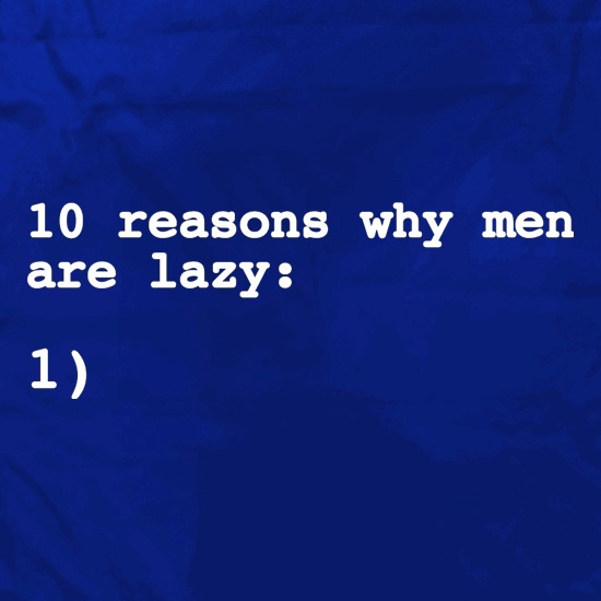 10 Reasons Why Men Are Lazy Apron