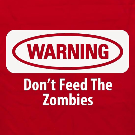 Warning Don't Feed The Zombies Apron