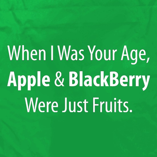 When I Was Your Age, Apple And Blackberry Were Just Fruits Apron