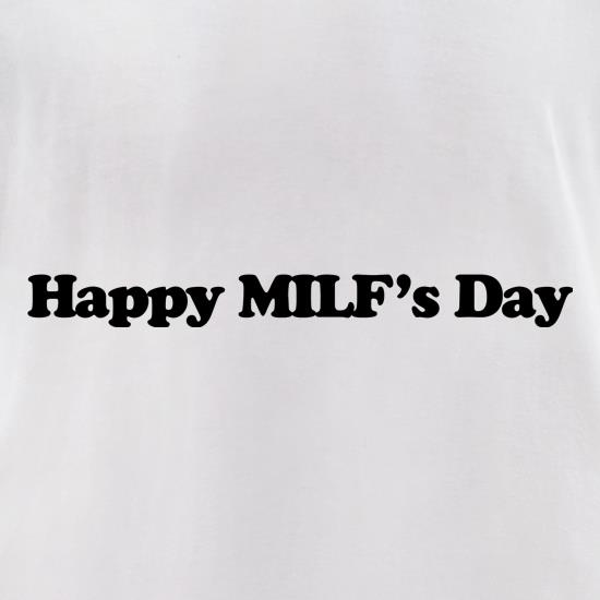 Happy MILF's Day t-shirts for ladies