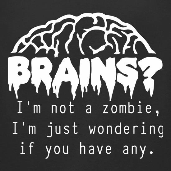 Brains? I'm not a zombie, I'm just wondering if you have any t-shirts for ladies