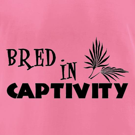 Bred In Captivity t-shirts for ladies