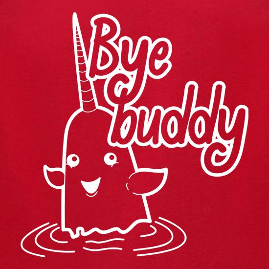 Bye Buddy t-shirts for ladies