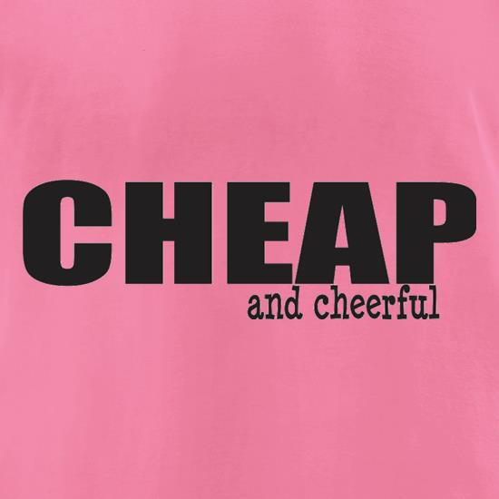 Cheap And Cheerful t-shirts for ladies