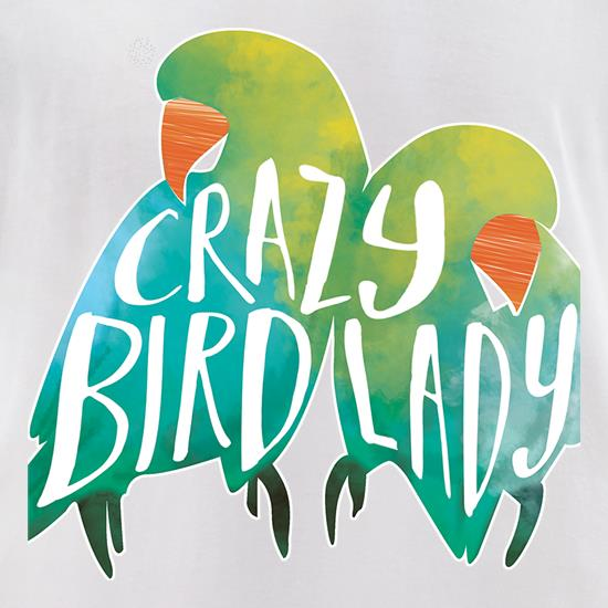 Crazy Bird Lady t-shirts for ladies