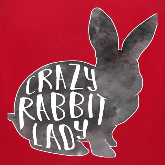 Crazy Rabbit Lady t-shirts for ladies