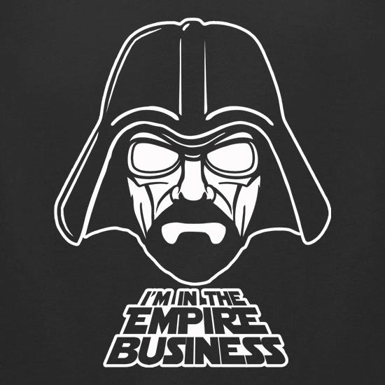 Darth Walt - I'm In The Empire Business t-shirts for ladies