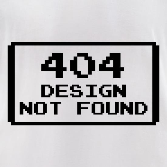 Design Not Found t-shirts for ladies