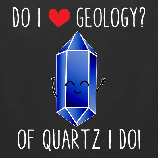 Do I Love Geology? t-shirts for ladies