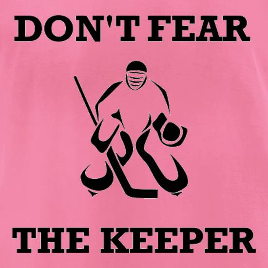 Don't Fear The Keeper t-shirts for ladies