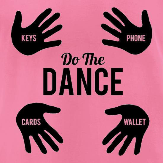 Do The Wallet Dance t-shirts for ladies