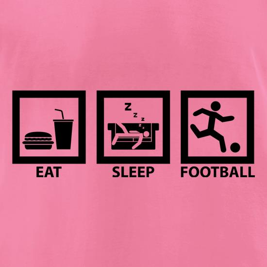 Eat, Sleep, Football t-shirts for ladies