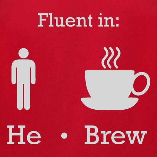 Fluent In He Brew t-shirts for ladies