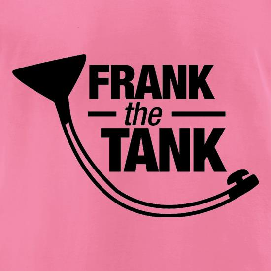 Frank The Tank t-shirts for ladies