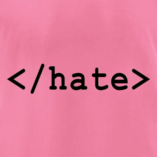 Hate t-shirts for ladies