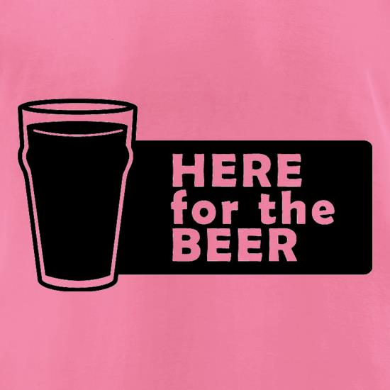 Here For The Beer t-shirts for ladies