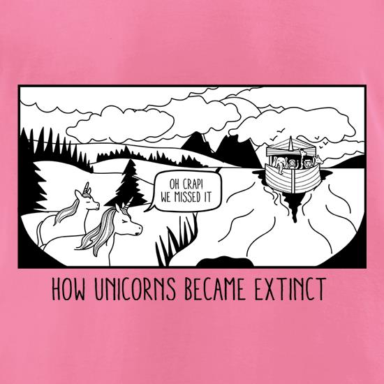How Unicorns Became Extinct t-shirts for ladies