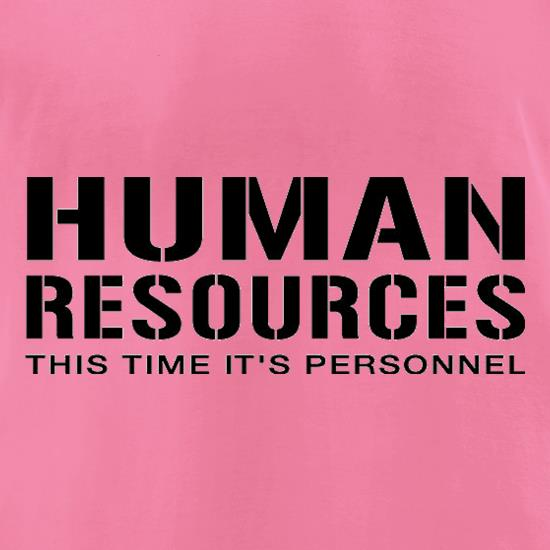 Human Resources This Time It's Personnel t-shirts for ladies