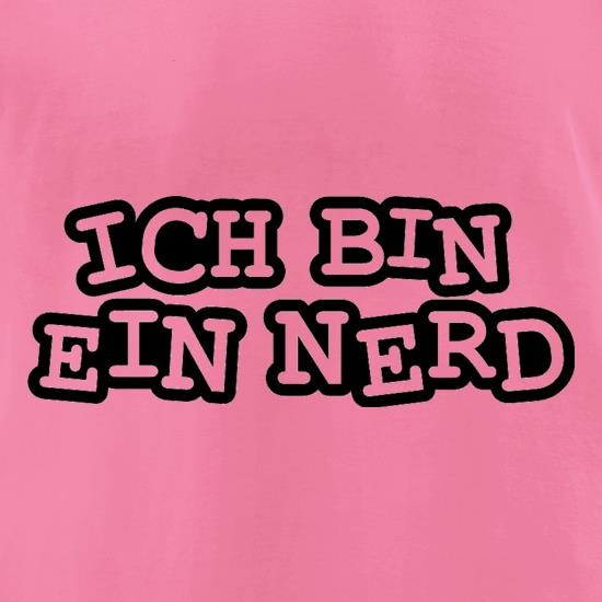 Ich Bin Ein Nerd t-shirts for ladies
