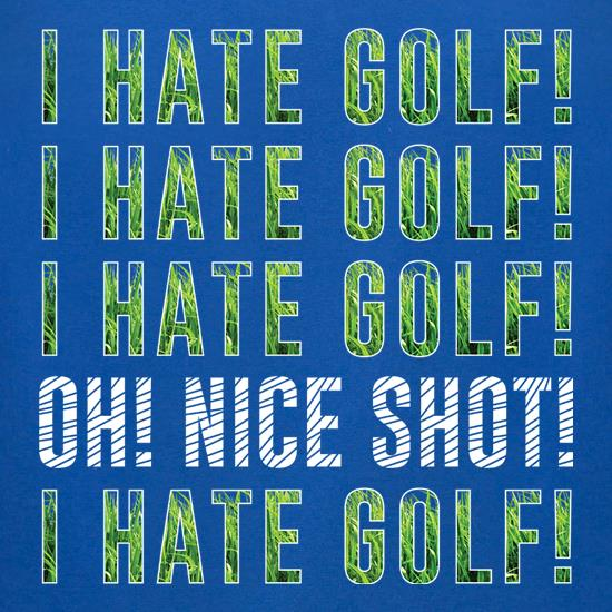 I Hate Golf t-shirts for ladies