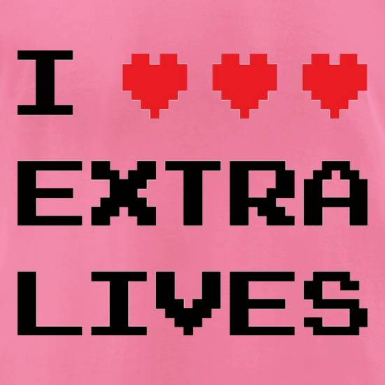 I Heart Extra Lives t-shirts for ladies
