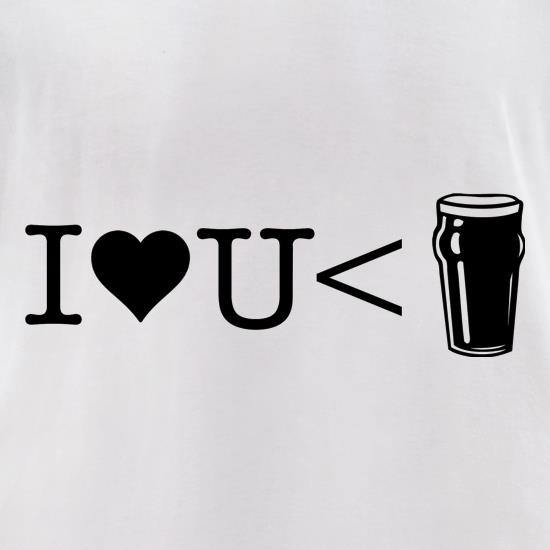 I love you less than beer t-shirts for ladies