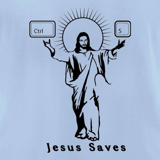 Jesus Saves (Ctrl+S) t-shirts for ladies