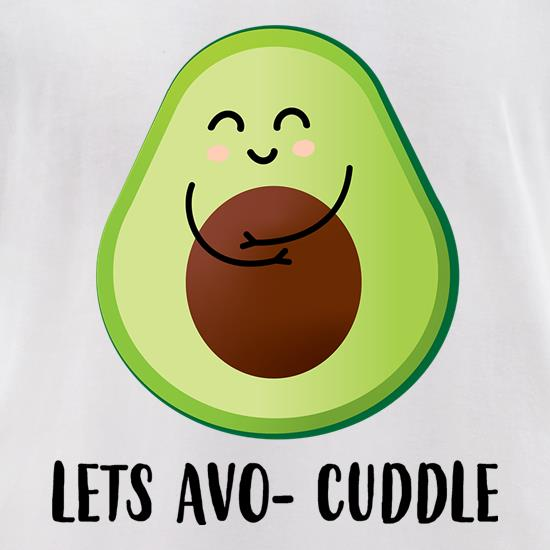 Lets Avo-Cuddle t-shirts for ladies