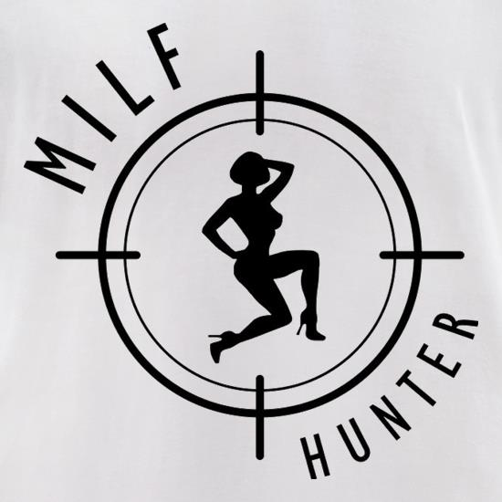 Milf Hunter t-shirts for ladies