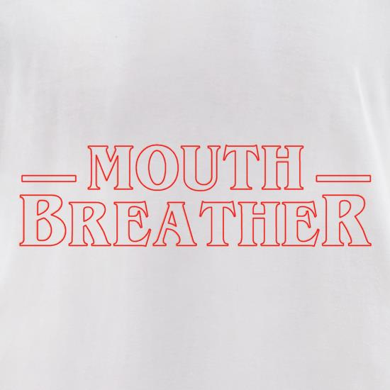 Mouth Breather t-shirts for ladies