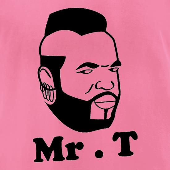 Mr T Shirt t-shirts for ladies
