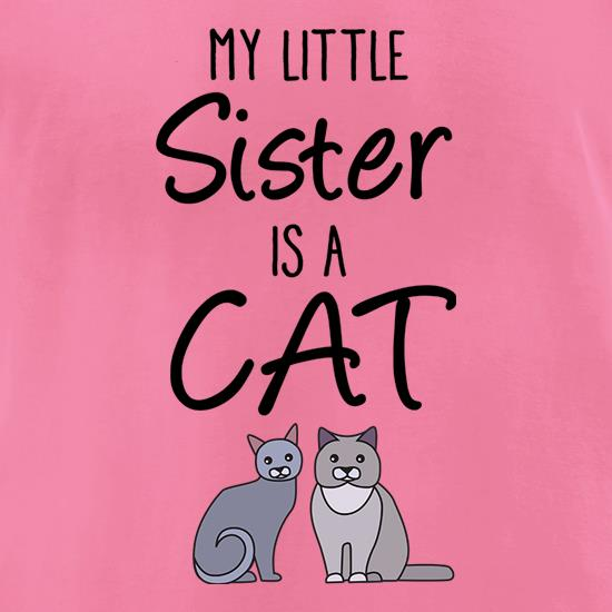My Little Sister Is A Cat t-shirts for ladies
