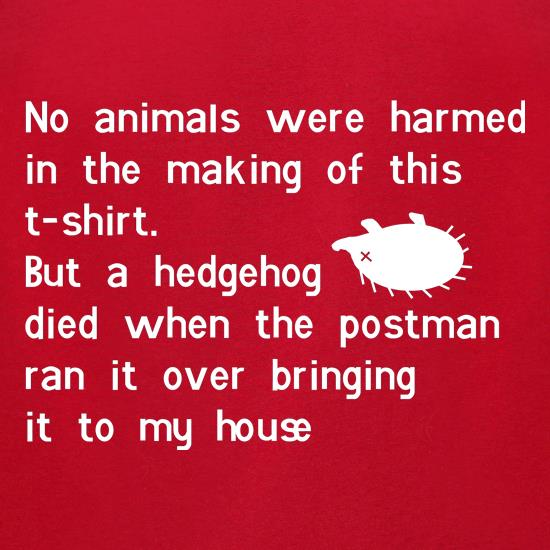 no animals were harmed during the making of this tee shirt t-shirts for ladies