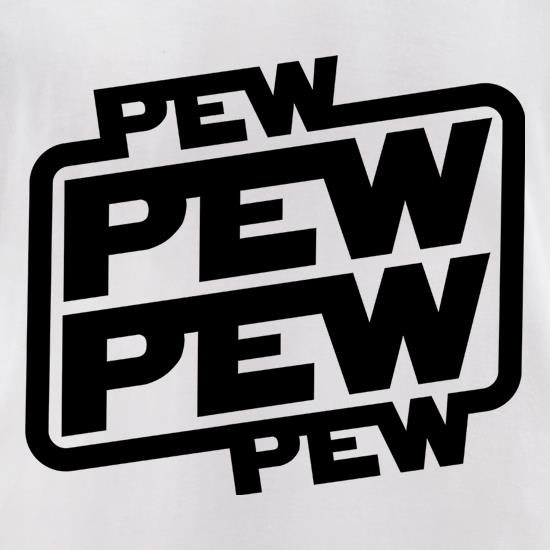 PEW PEW PEW t-shirts for ladies