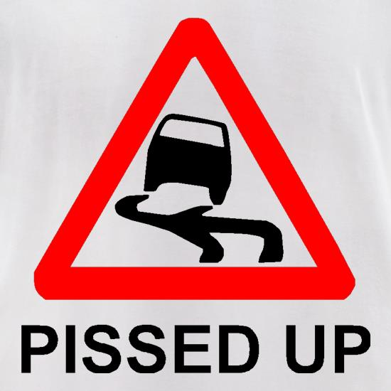 Pissed Up t-shirts for ladies
