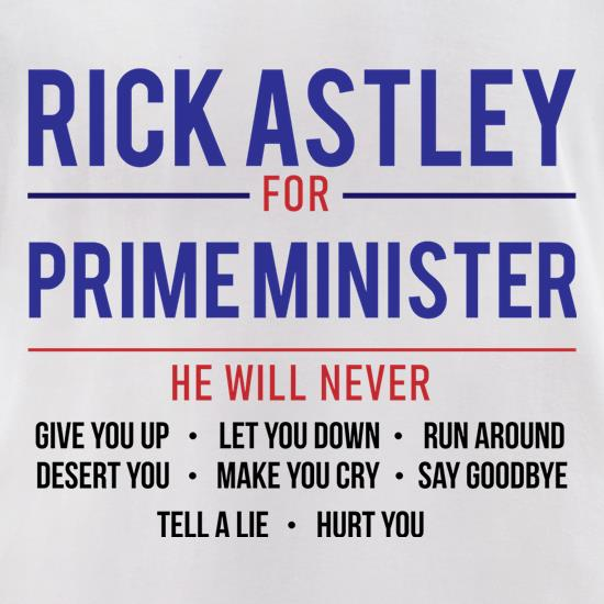 Rick Astley For Prime Minister t-shirts for ladies
