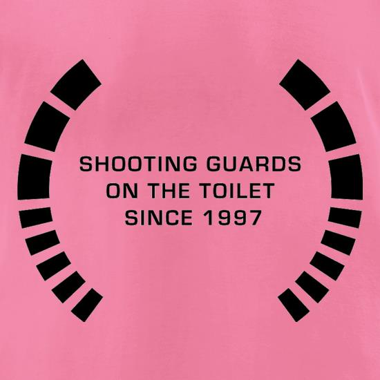 Shooting Guards On The Toilet Since 1997 t-shirts for ladies