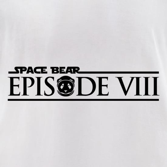 Space Bear: Episode 8 t-shirts for ladies