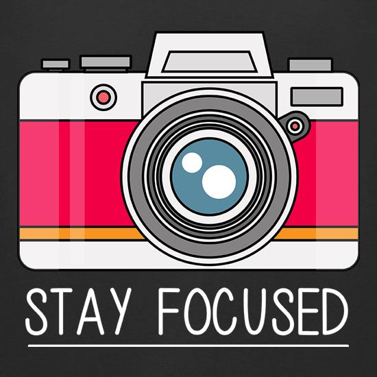 Stay Focused t-shirts for ladies