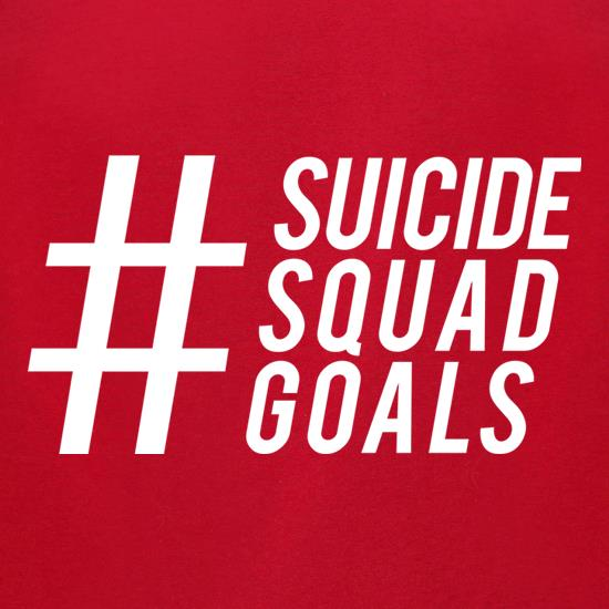 Suicide Squad Goals t-shirts for ladies