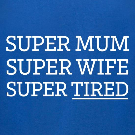 Super Mum t-shirts for ladies