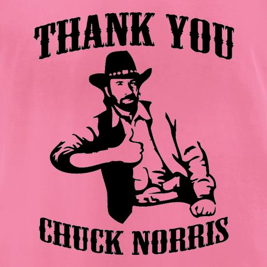 Thank you Chuck Norris t-shirts for ladies