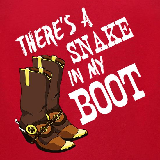 There's A Snake In My Boot t-shirts for ladies