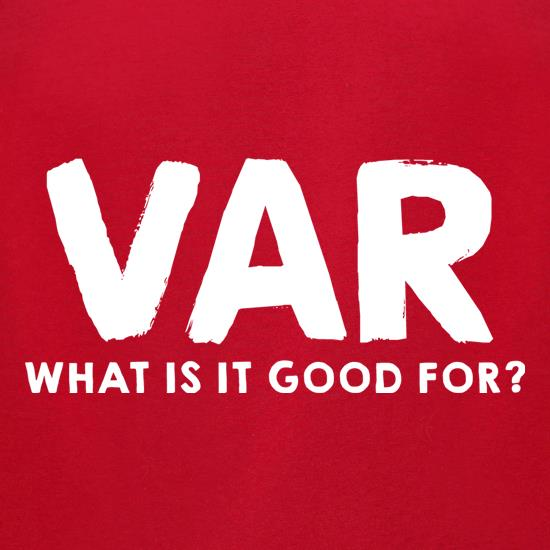 VAR, What Is It Good For? t-shirts for ladies