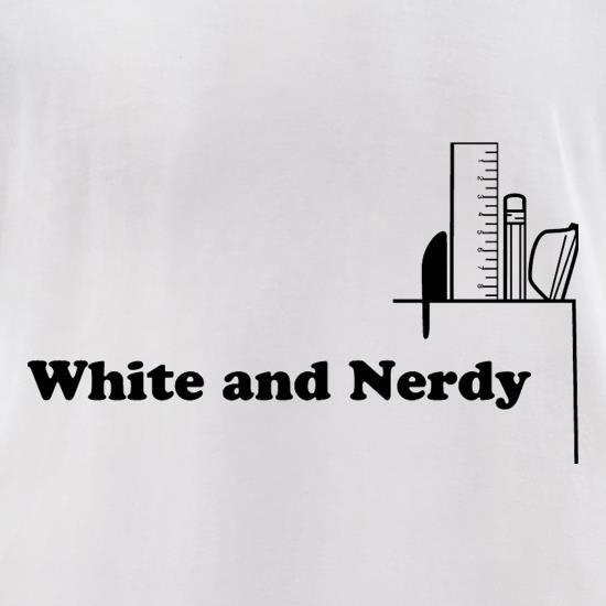 White and Nerdy t-shirts for ladies